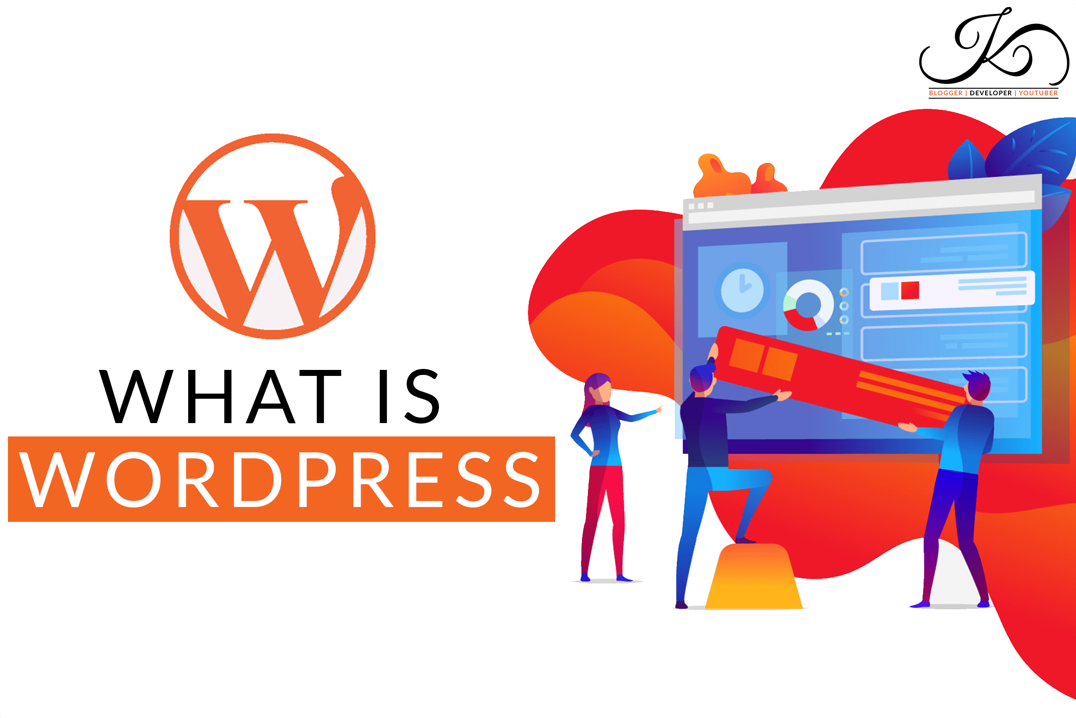 What is wordpress and why we use wordpress?