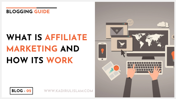 What is affiliate marketing and how its work – 2020